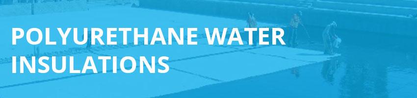 polyurethane-water-insulations